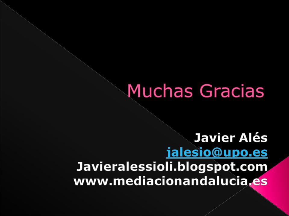 Muchas Gracias Javier Alés jalesio@upo.es Javieralessioli.blogspot.com
