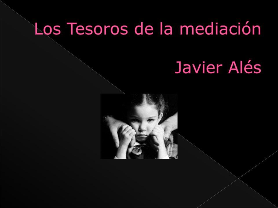 Los Tesoros de la mediación Javier Alés