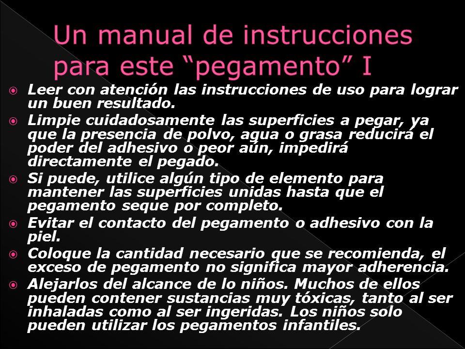 Un manual de instrucciones para este pegamento I