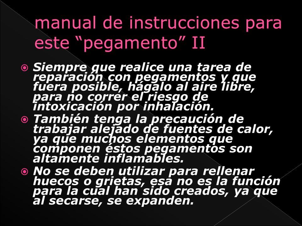manual de instrucciones para este pegamento II