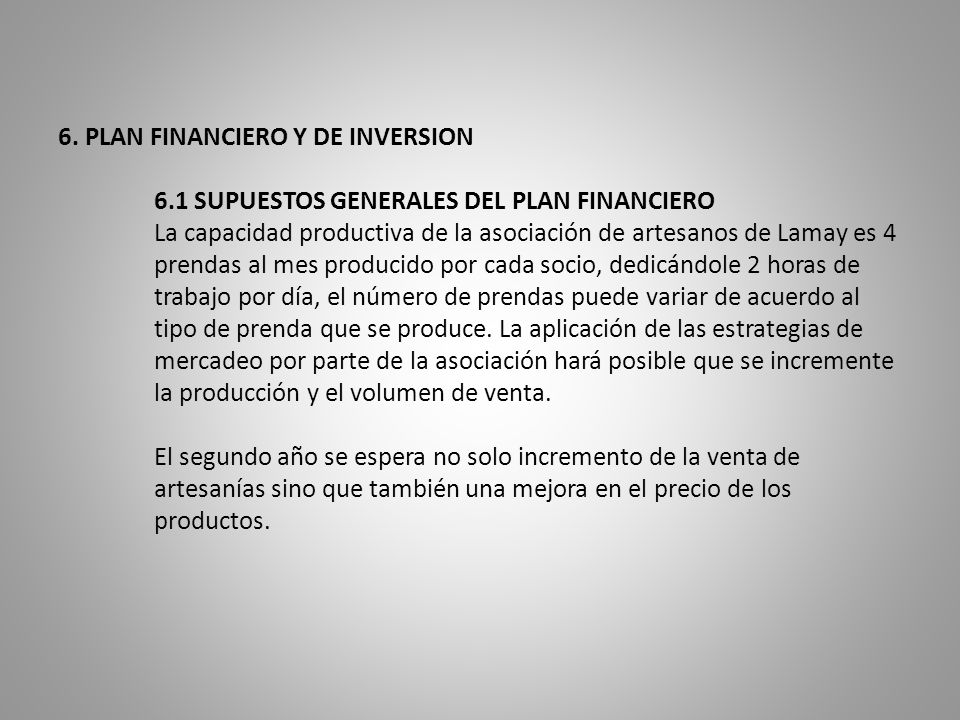 6. PLAN FINANCIERO Y DE INVERSION. 6