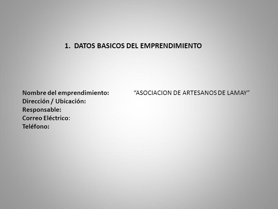 1. DATOS BASICOS DEL EMPRENDIMIENTO