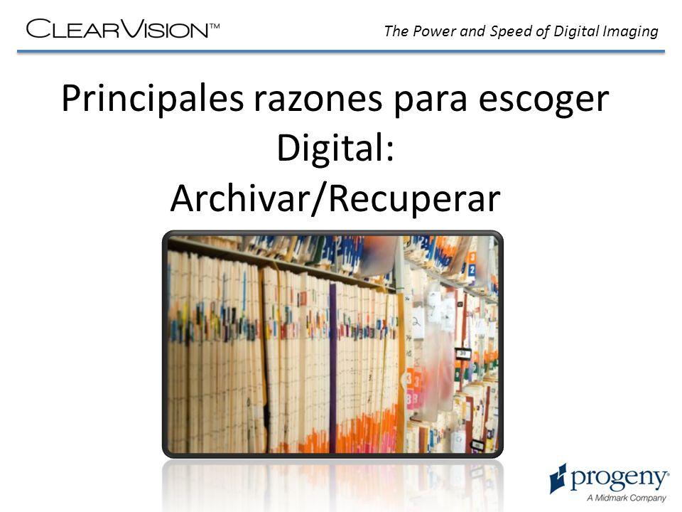 Principales razones para escoger Digital: Archivar/Recuperar