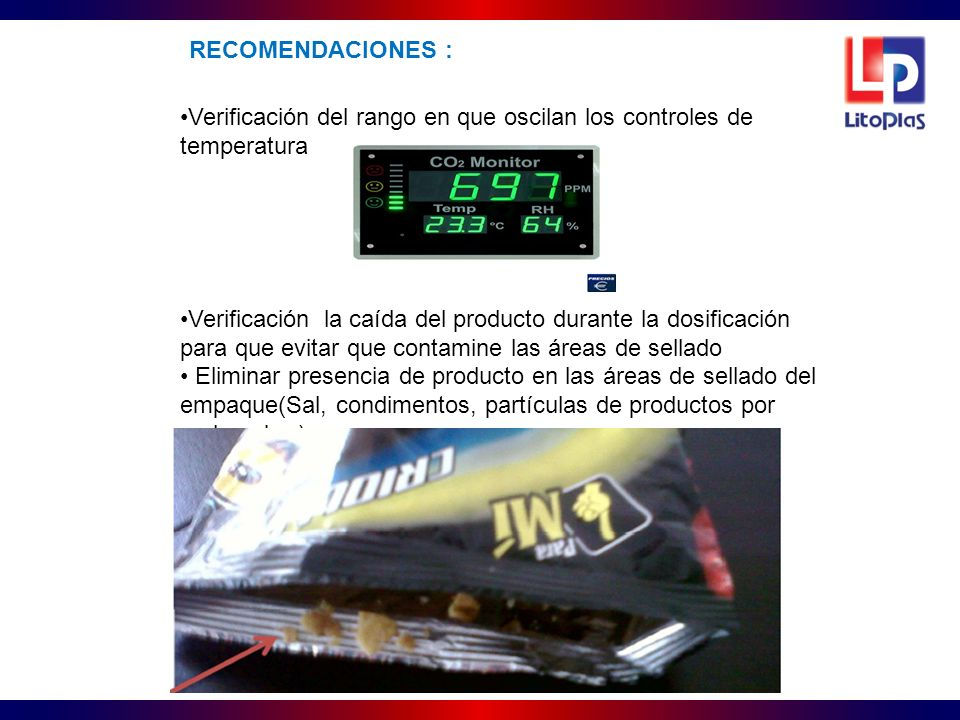 RECOMENDACIONES : Verificación del rango en que oscilan los controles de temperatura.
