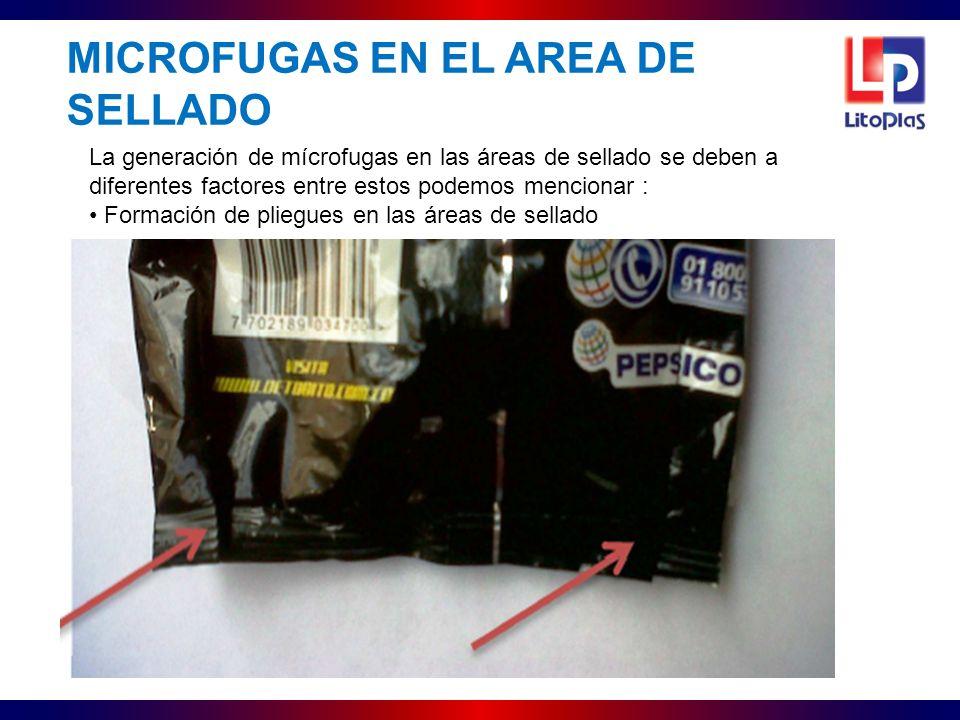 MICROFUGAS EN EL AREA DE SELLADO