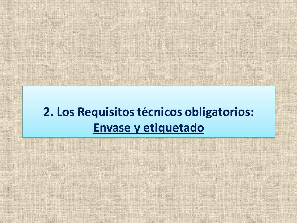 2. Los Requisitos técnicos obligatorios: