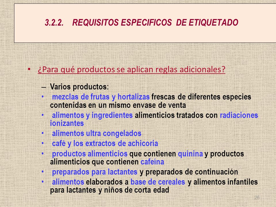 3.2.2. REQUISITOS ESPECIFICOS DE ETIQUETADO