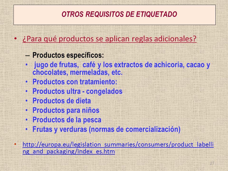 OTROS REQUISITOS DE ETIQUETADO