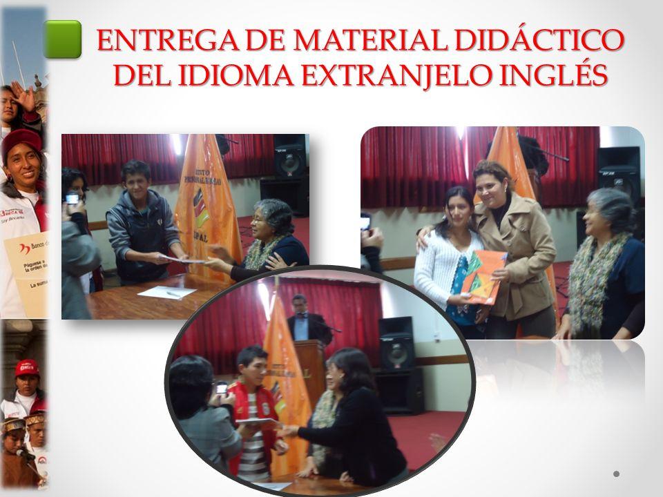 ENTREGA DE MATERIAL DIDÁCTICO DEL IDIOMA EXTRANJELO INGLÉS