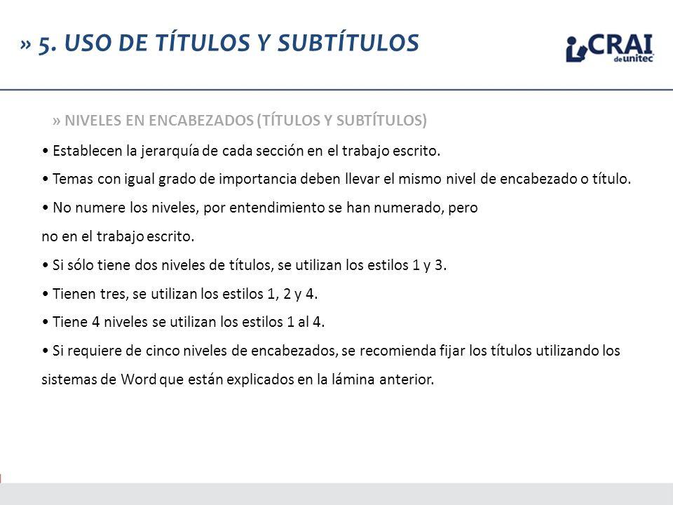» 5. USO DE TÍTULOS Y SUBTÍTULOS