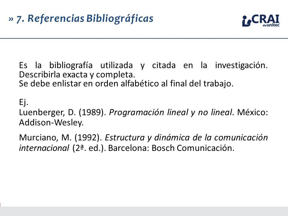 » 7. Referencias Bibliográficas