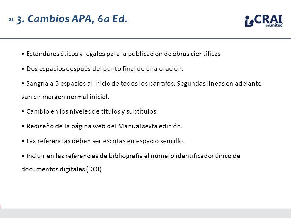 » 3. Cambios APA, 6a Ed.