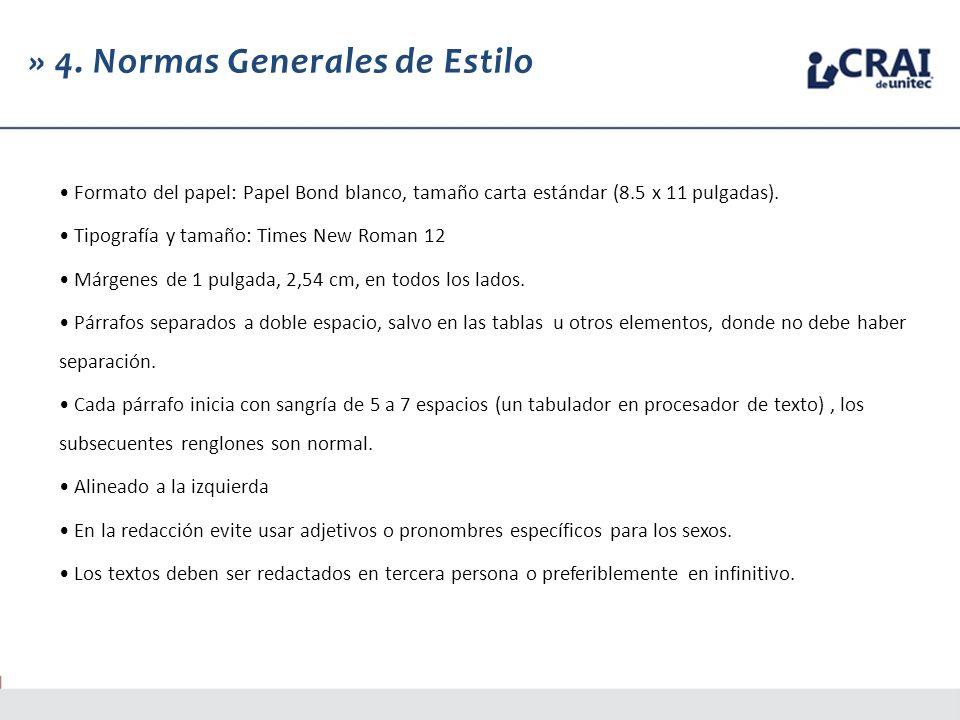» 4. Normas Generales de Estilo