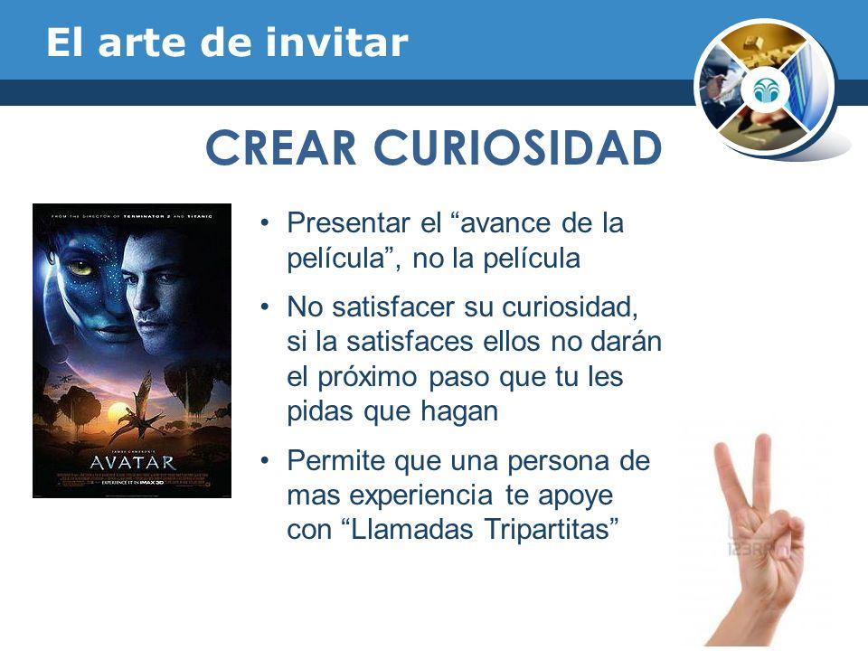 CREAR CURIOSIDAD El arte de invitar