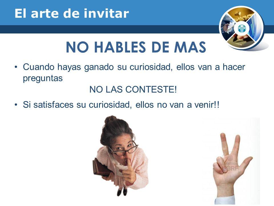 NO HABLES DE MAS El arte de invitar