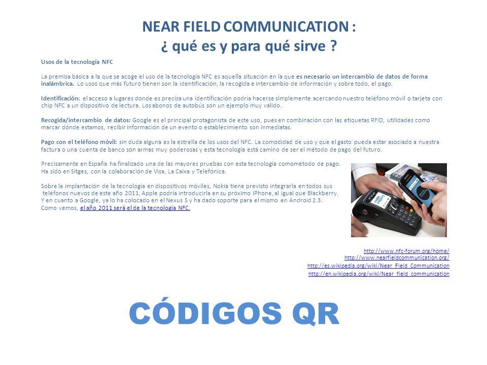 NEAR FIELD COMMUNICATION : ¿ qué es y para qué sirve