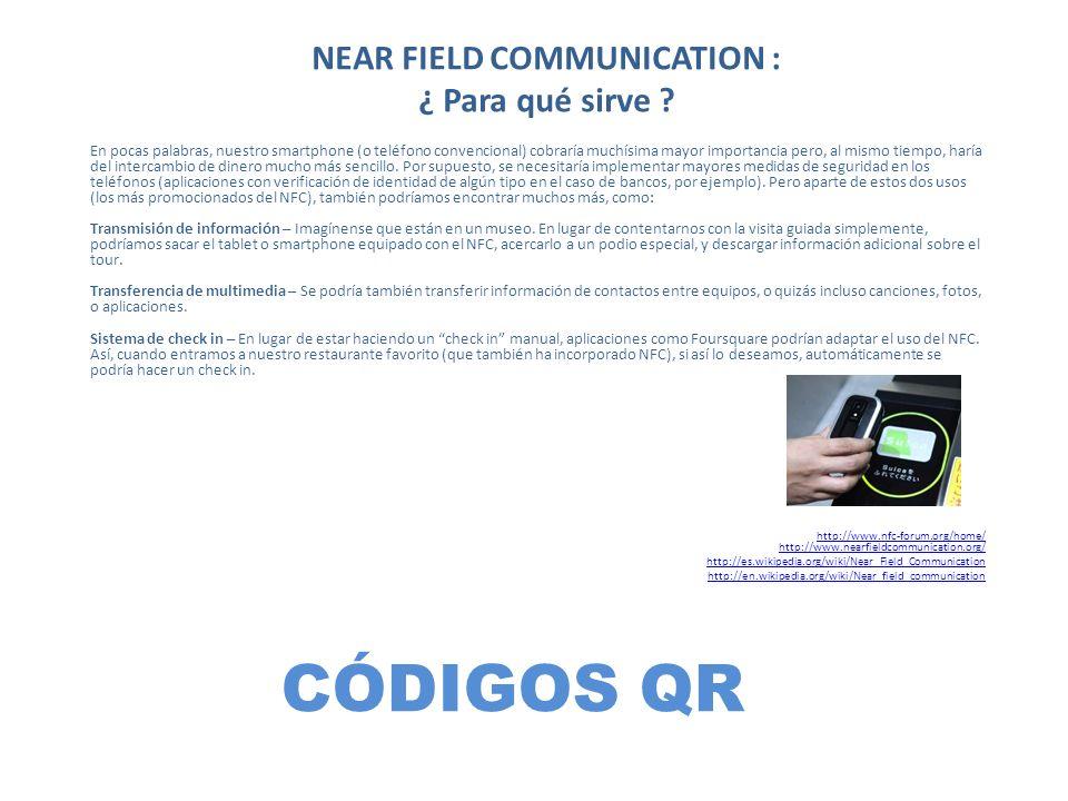 NEAR FIELD COMMUNICATION : ¿ Para qué sirve