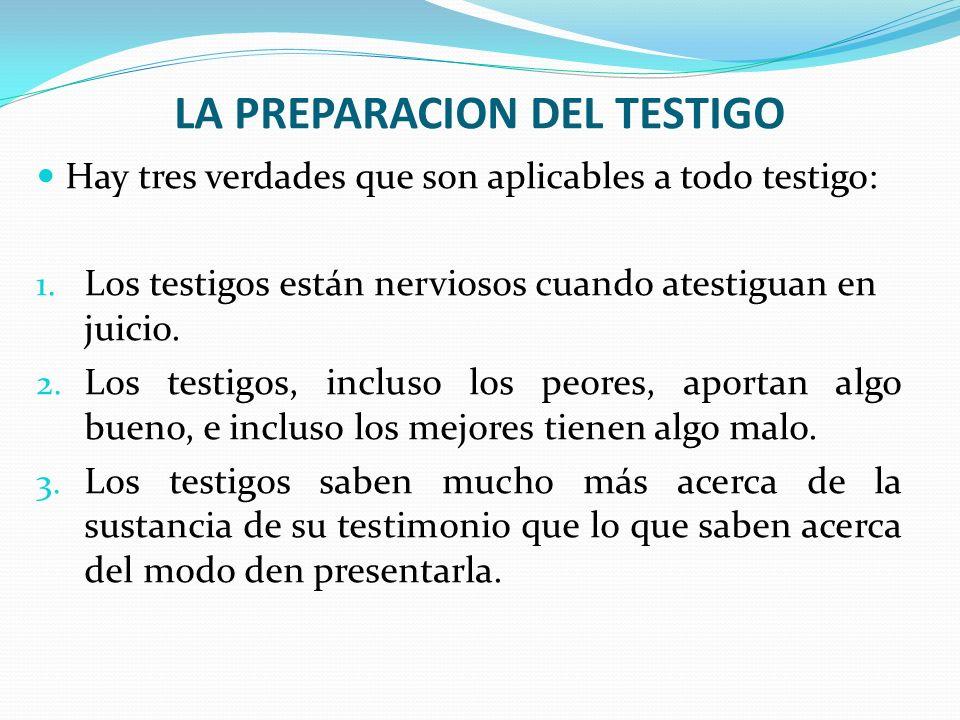 LA PREPARACION DEL TESTIGO