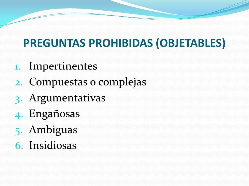 PREGUNTAS PROHIBIDAS (OBJETABLES)