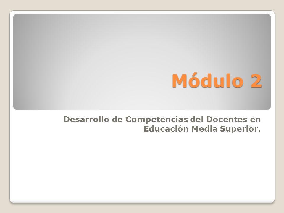 Desarrollo de Competencias del Docentes en Educación Media Superior.