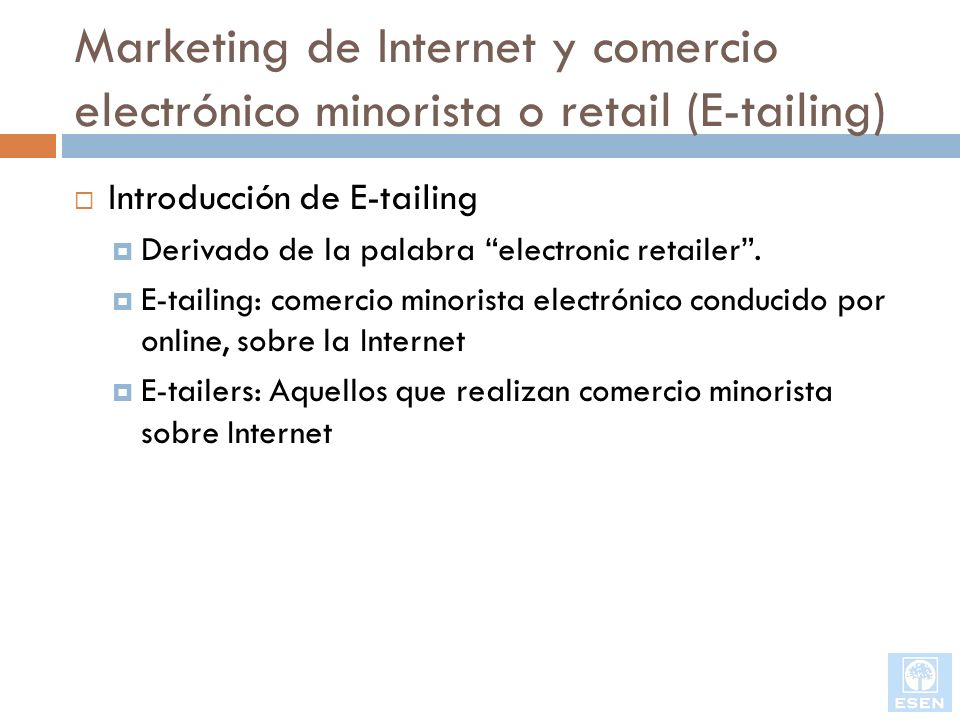 Marketing de Internet y comercio electrónico minorista o retail (E-tailing)