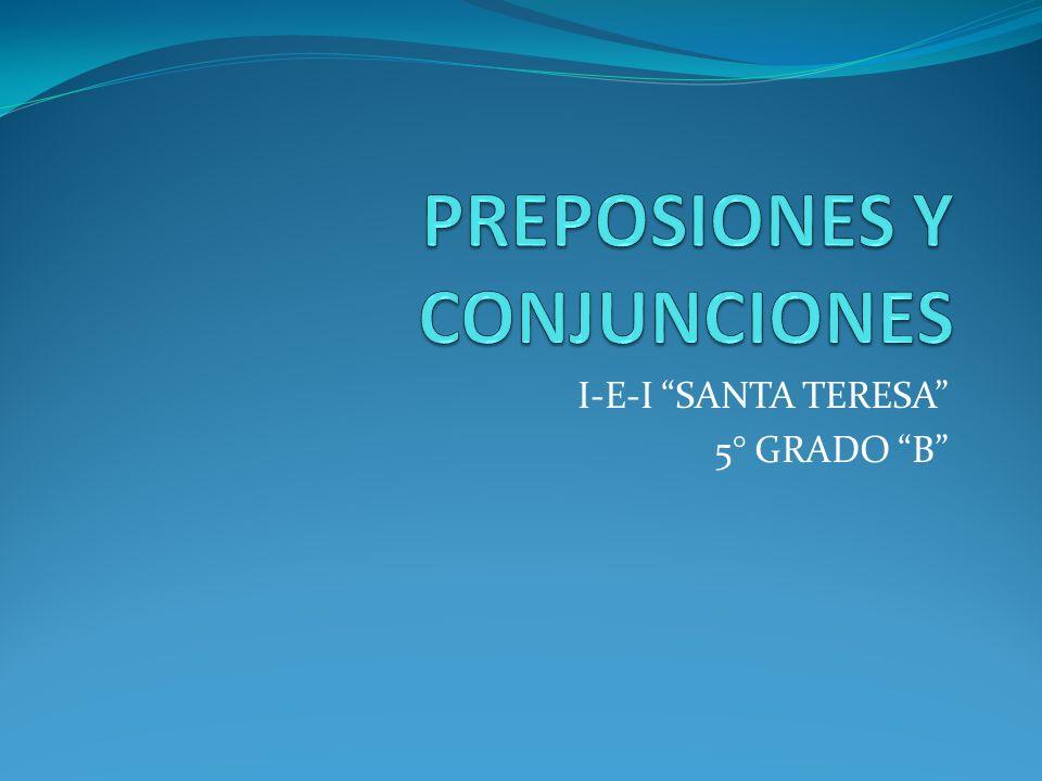 PREPOSIONES Y CONJUNCIONES