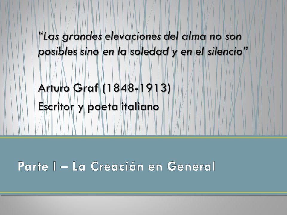 Parte I – La Creación en General
