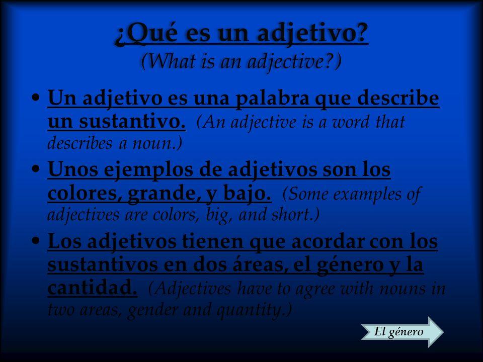 ¿Qué es un adjetivo (What is an adjective )