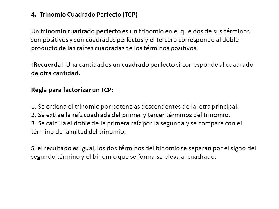 4. Trinomio Cuadrado Perfecto (TCP)