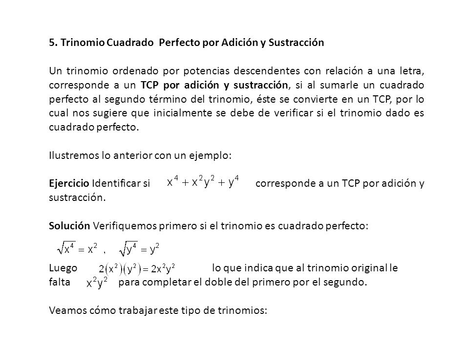 5. Trinomio Cuadrado Perfecto por Adición y Sustracción