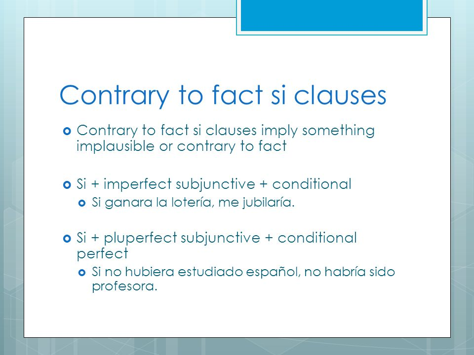 Contrary to fact si clauses