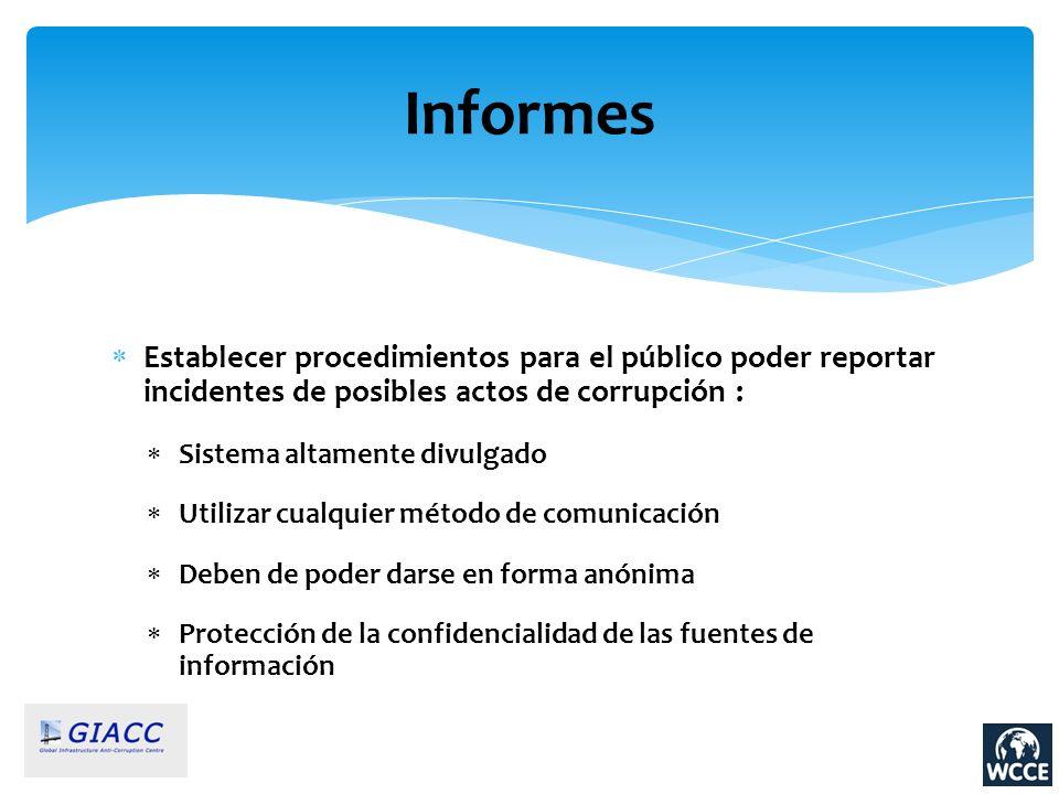 Informes Establecer procedimientos para el público poder reportar incidentes de posibles actos de corrupción :