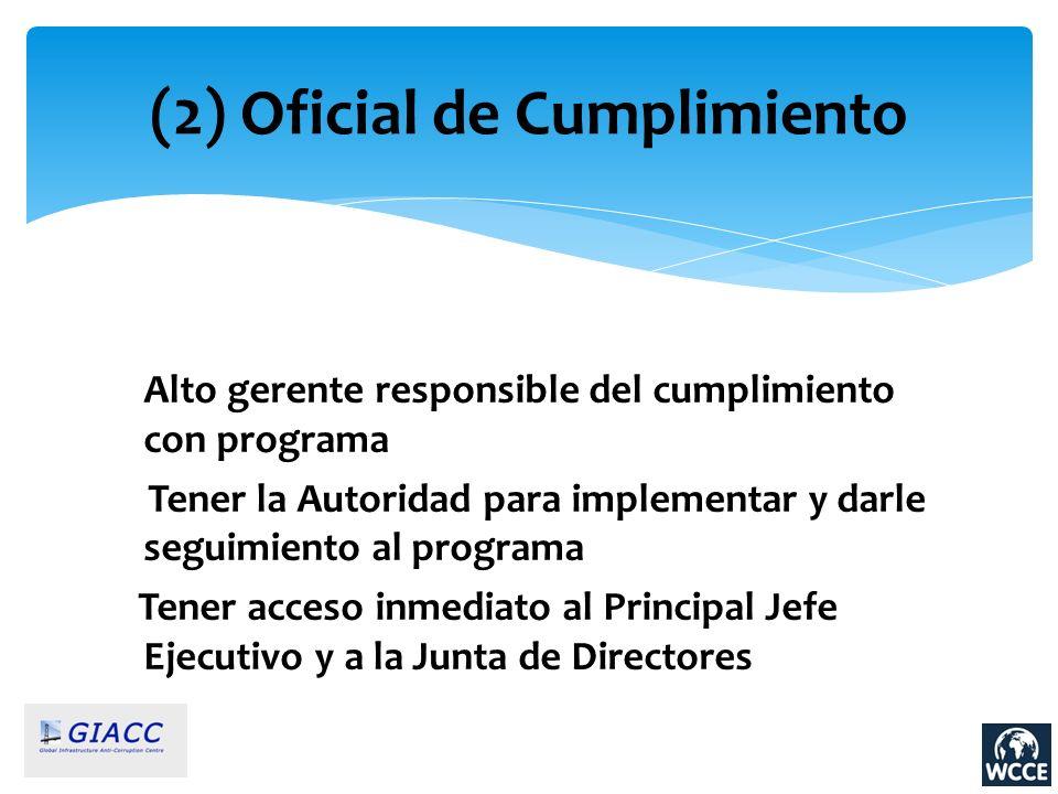 (2) Oficial de Cumplimiento