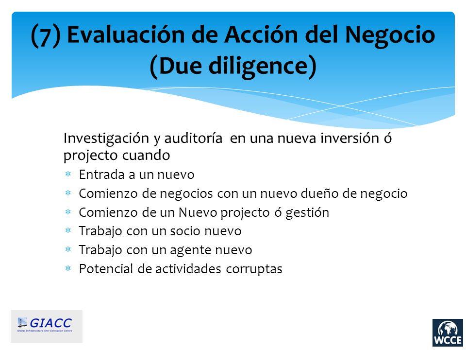 (7) Evaluación de Acción del Negocio (Due diligence)
