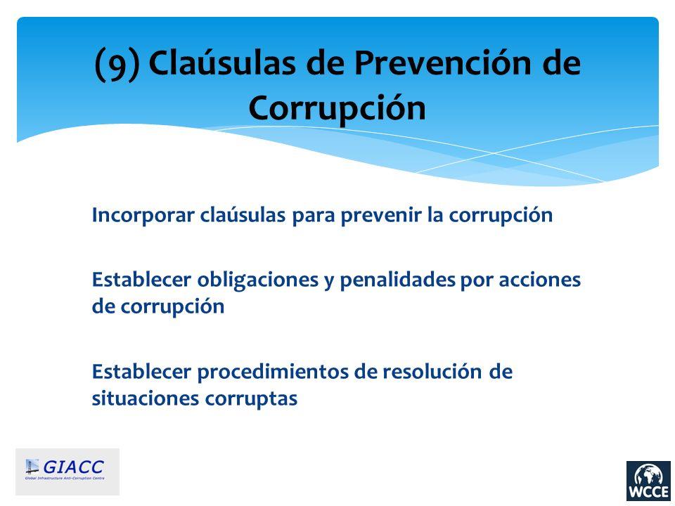 (9) Claúsulas de Prevención de Corrupción