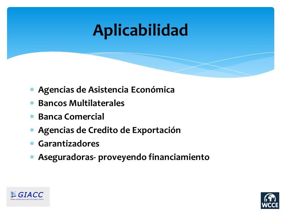 Aplicabilidad Agencias de Asistencia Económica Bancos Multilaterales