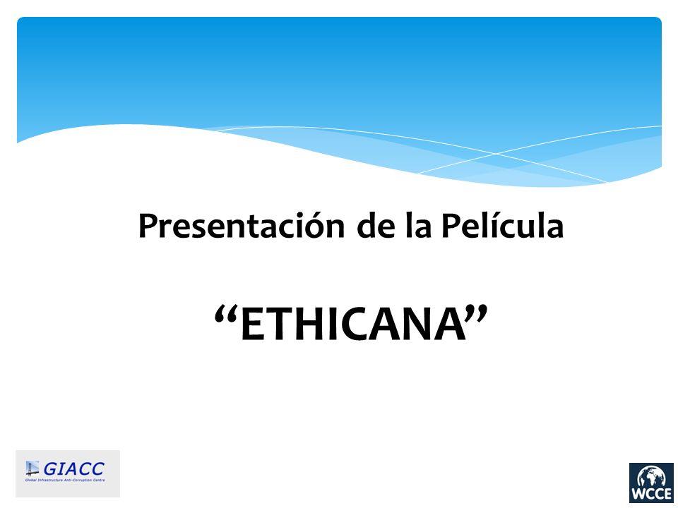 Presentación de la Película ETHICANA