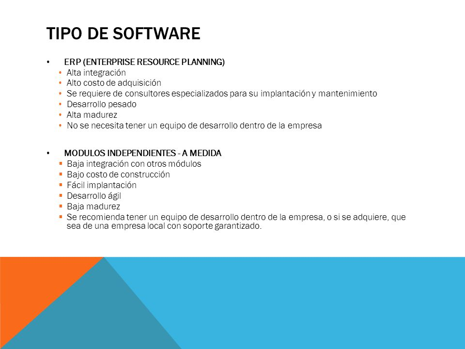 TIPO DE SOFTWARE ERP (ENTERPRISE RESOURCE PLANNING) Alta integración