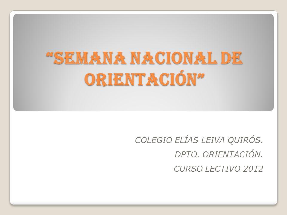 SEMANA NACIONAL DE ORIENTACIÓN
