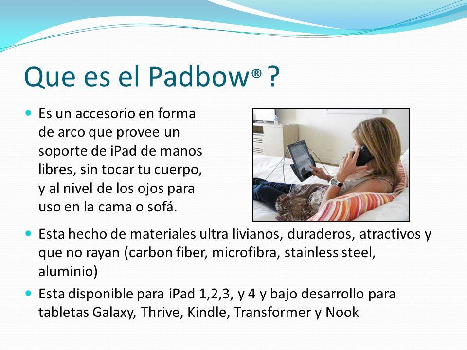Que es el Padbow®