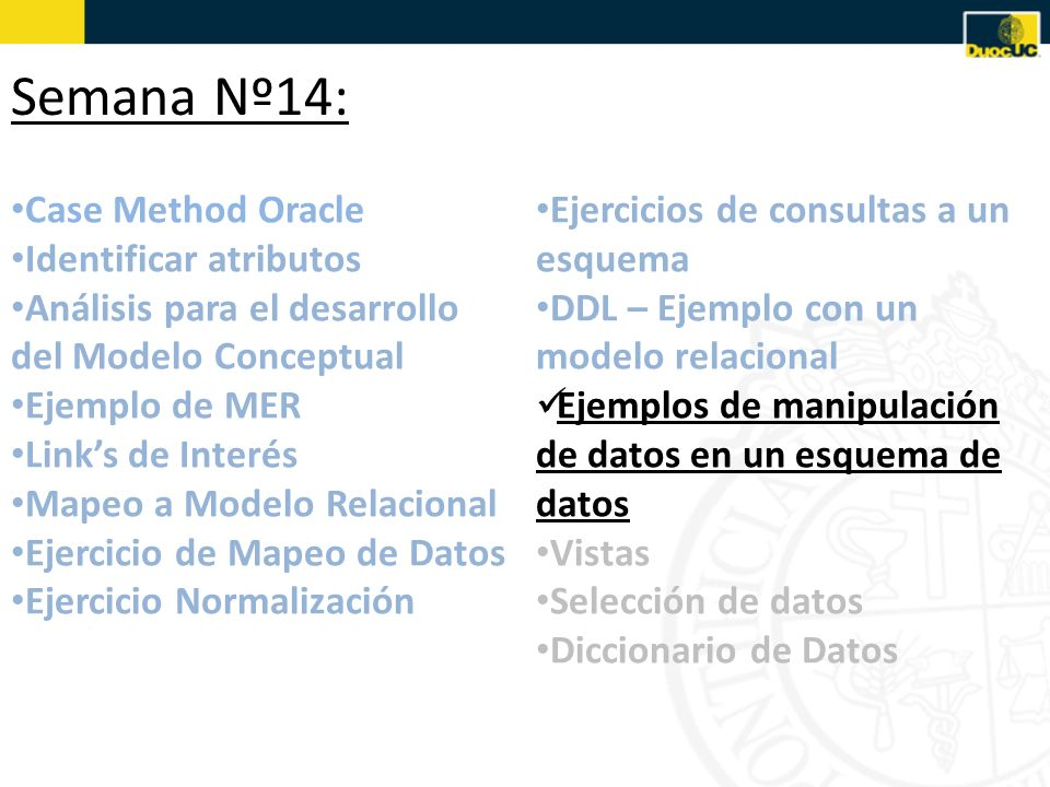 Semana Nº14: Case Method Oracle Identificar atributos