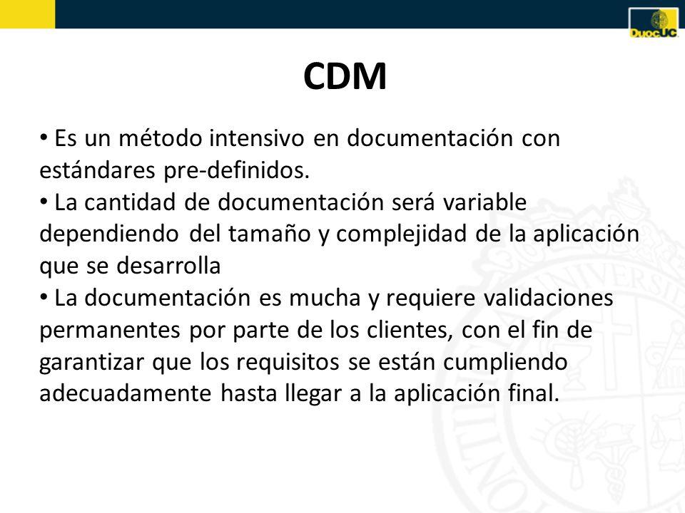 CDMEs un método intensivo en documentación con estándares pre-definidos.
