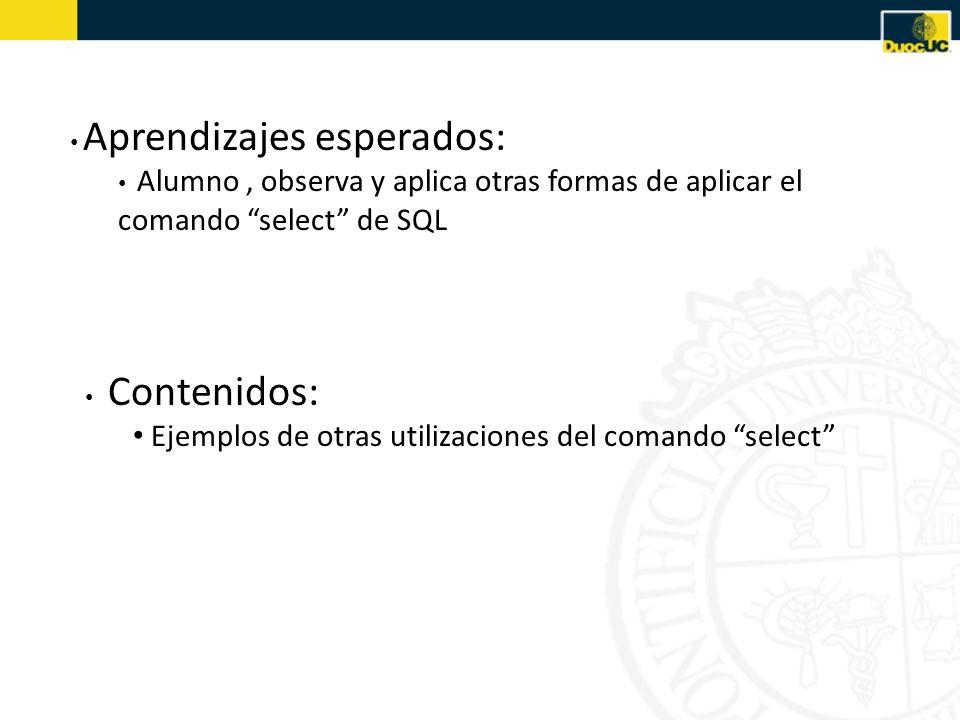 Ejemplos de otras utilizaciones del comando select
