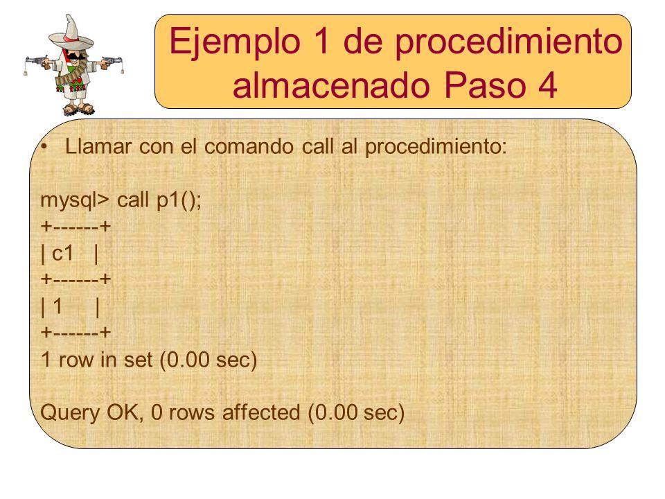 Ejemplo 1 de procedimiento almacenado Paso 4
