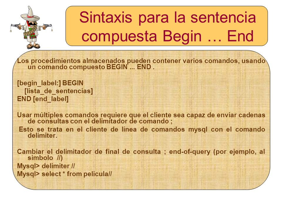Sintaxis para la sentencia compuesta Begin … End