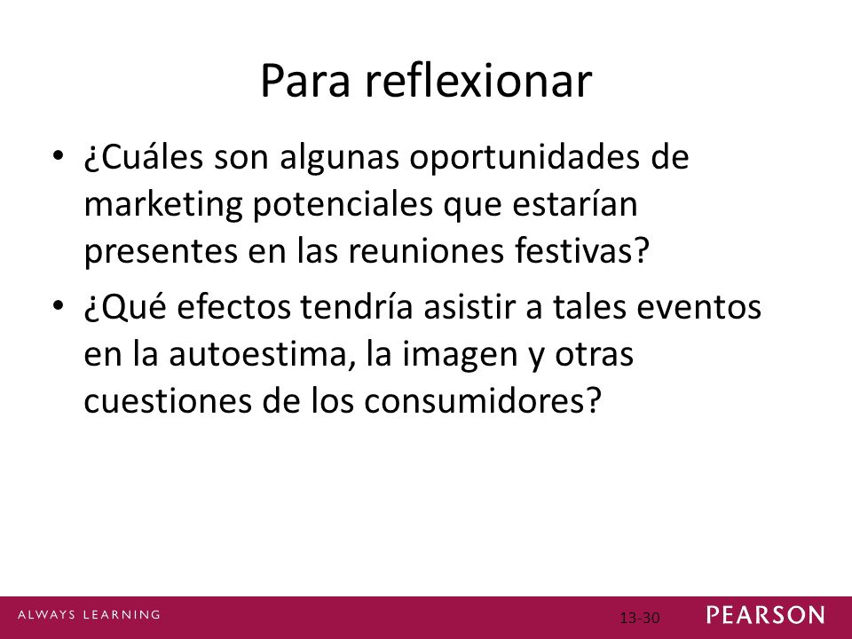 Para reflexionar ¿Cuáles son algunas oportunidades de marketing potenciales que estarían presentes en las reuniones festivas