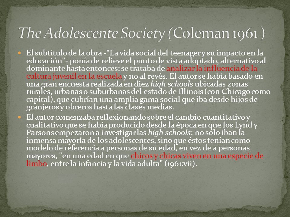 The Adolescente Society (Coleman 1961 )
