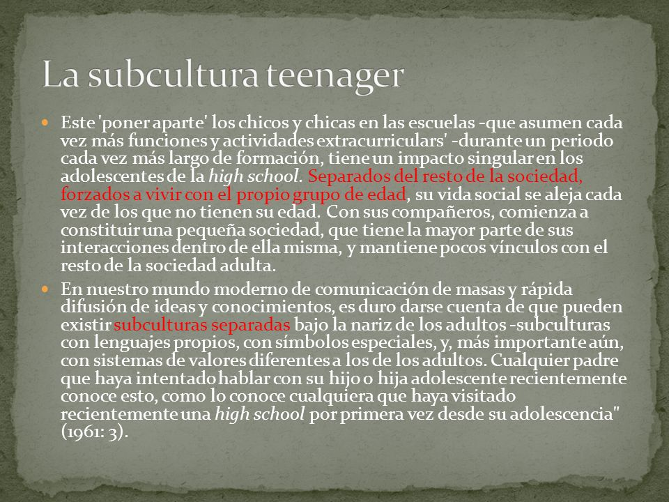 La subcultura teenager