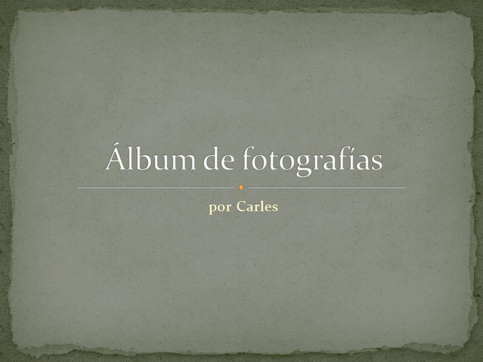 Álbum de fotografías por Carles