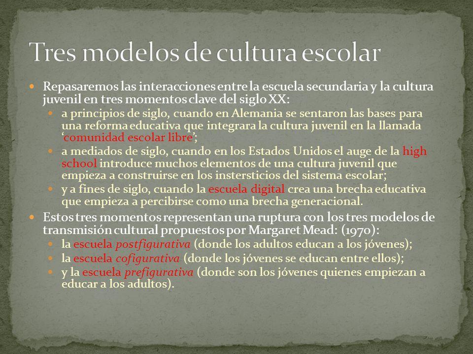 Tres modelos de cultura escolar